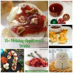 15+ Holiday Appetizers & Drinks