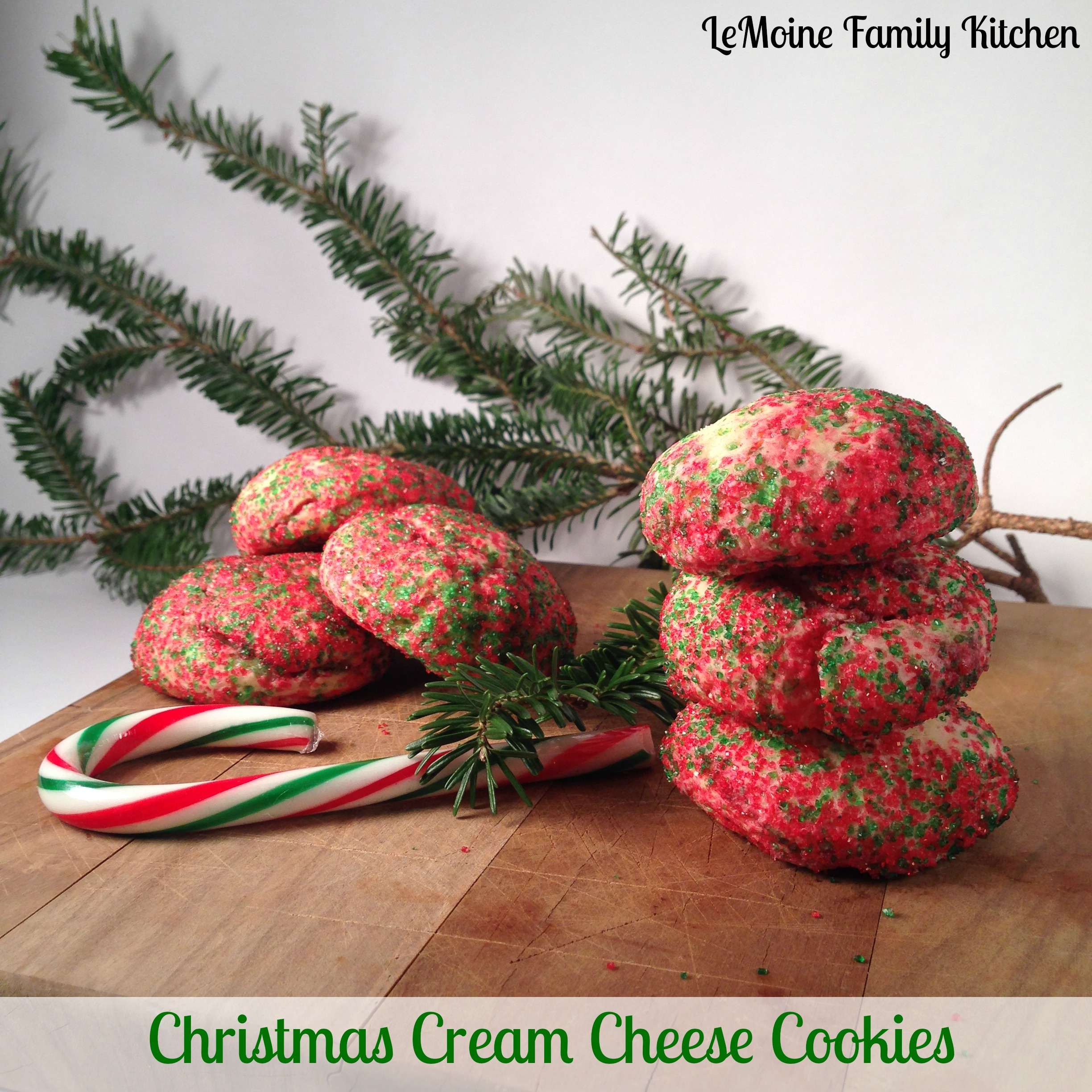 Christmas Cream Cheese Cookies - LeMoine Family Kitchen