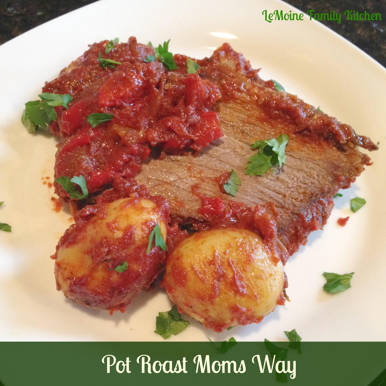 Pot Roast Moms Way