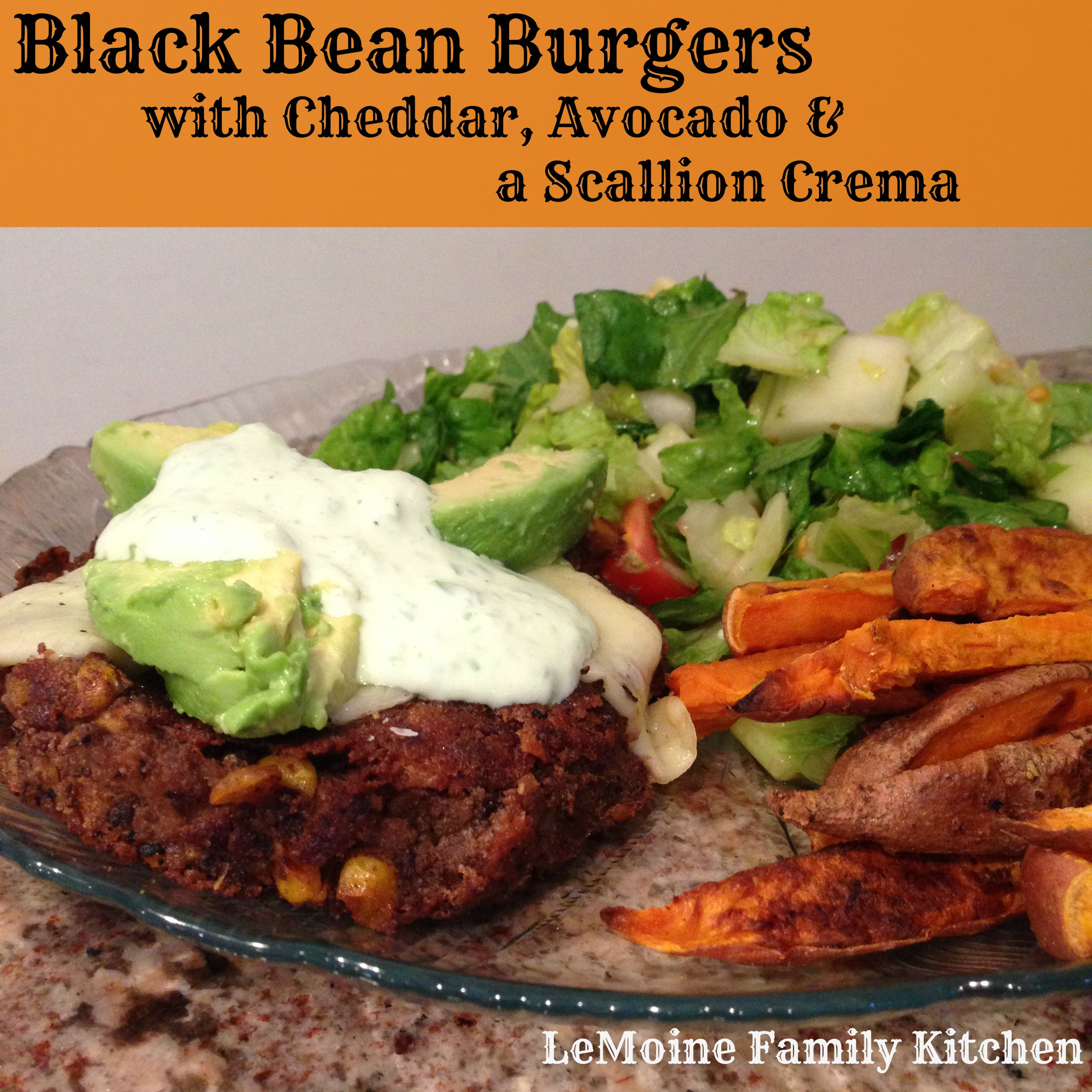 Black Bean Burgers with Cheddar, Avocado & Scallion Creama