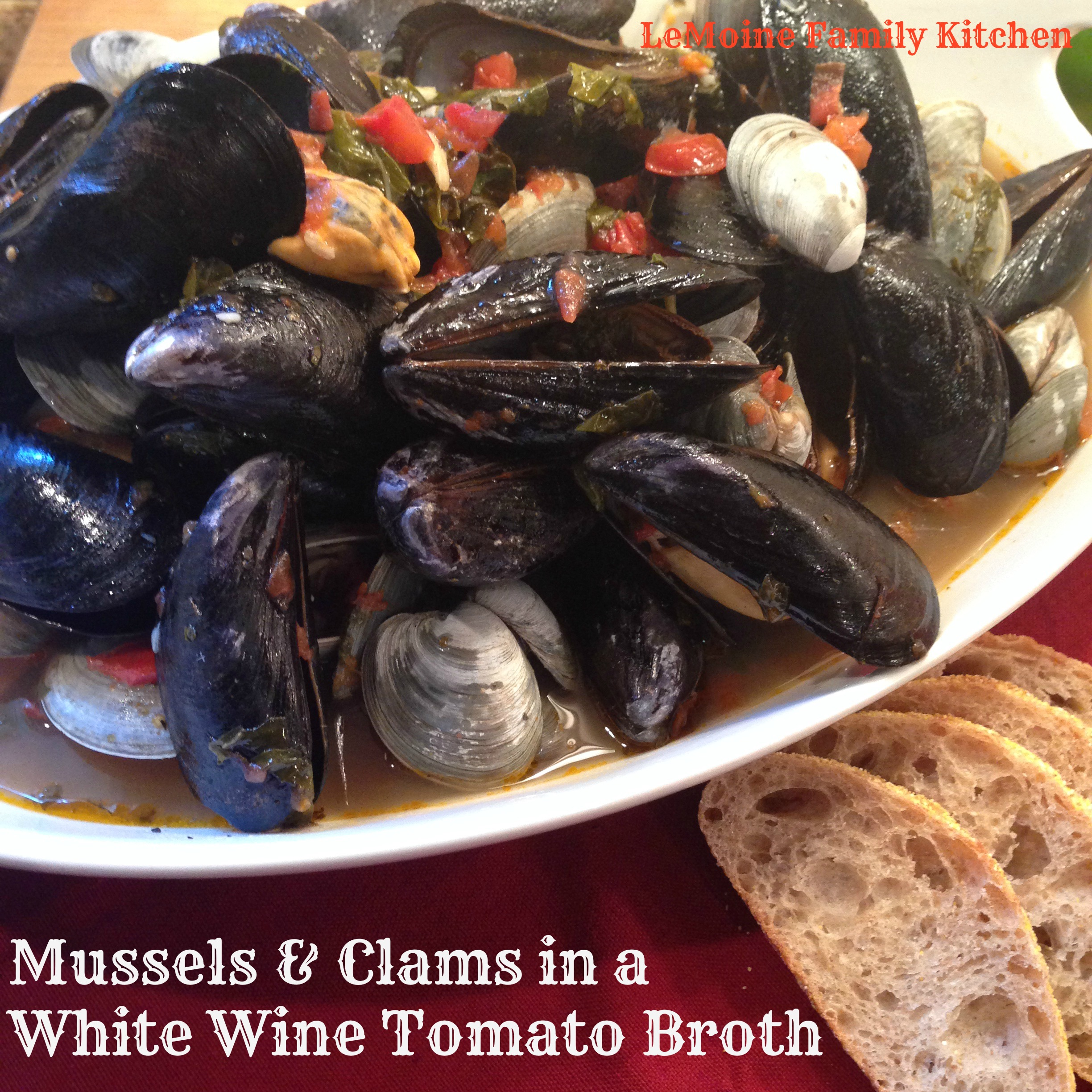 Mussels & Clams in a White Wine Tomato Broth - LeMoine Family Kitchen