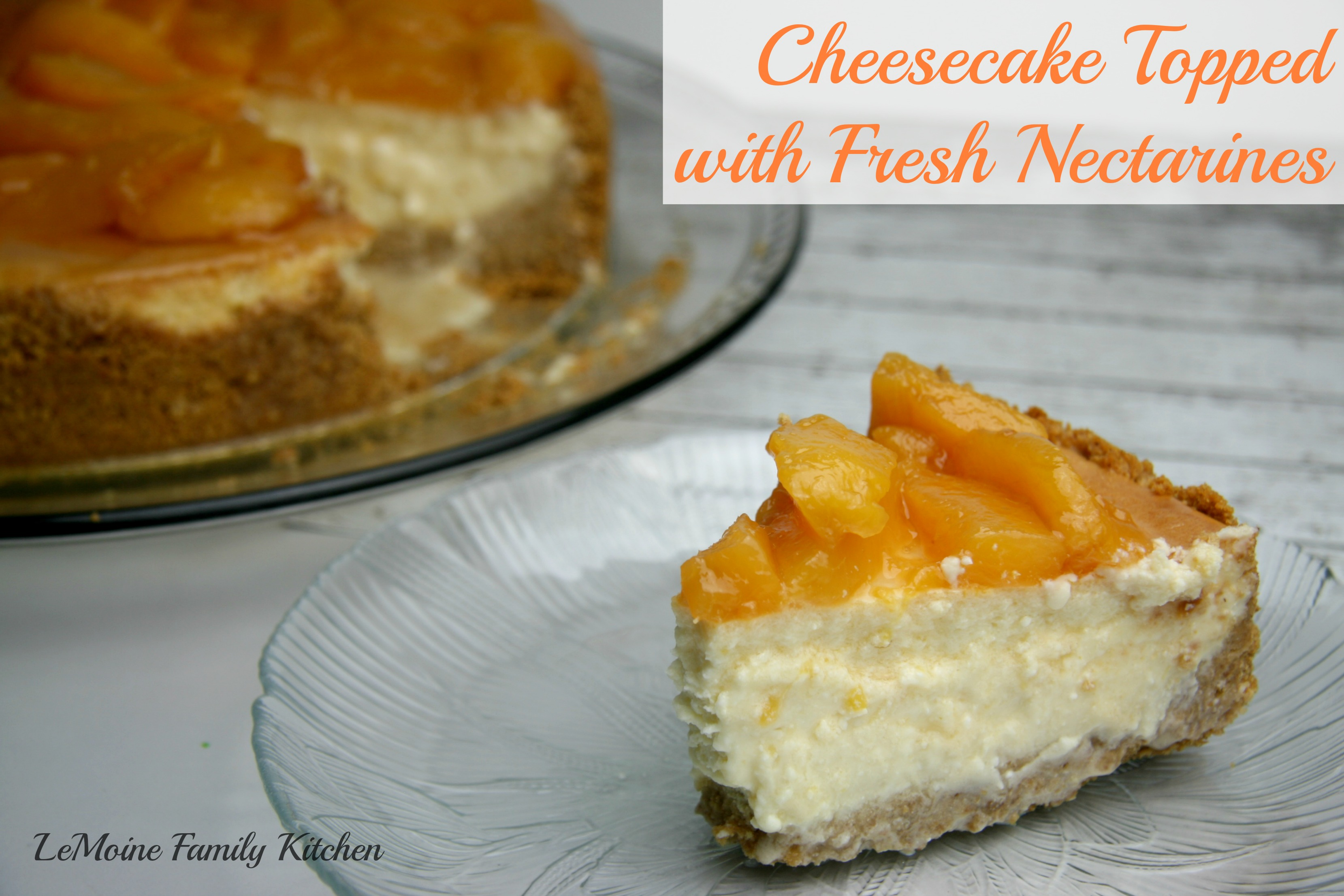 Cheesecake Topped with Fresh Nectarines