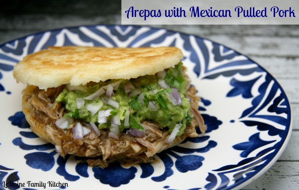 Areas with Mexican Pulled Pork | LeMoine Family Kitchen #pork #mexican #guacamole #slowcooked #pulledpork #arepa