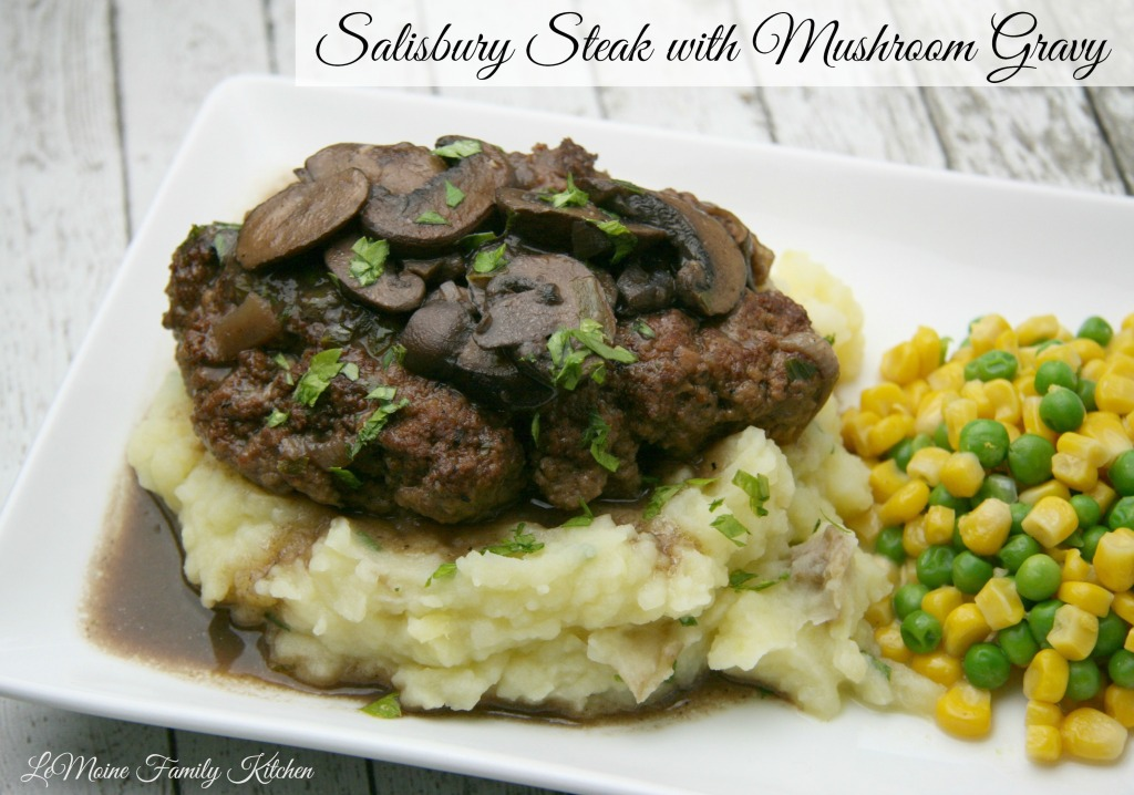 Salisbury Steak | LeMoine Family Kitchen